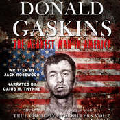 Donald Gaskins: The Meanest Man In America Audiobook, by Jack Rosewood