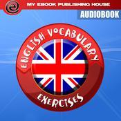 English Vocabulary Exercises Audiobook, by My Ebook Publishing House