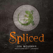 Spliced Audiobook, by Jon McGoran