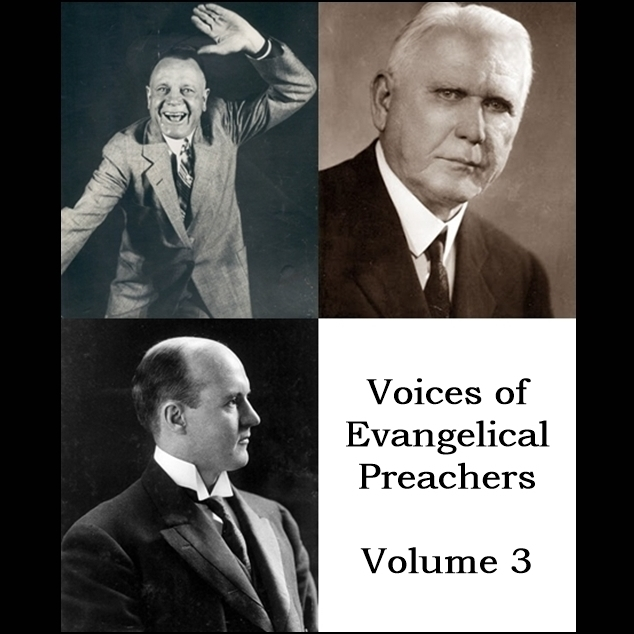 Printable Voices of Evangelical Preachers - Volume 3 Audiobook Cover Art