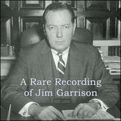 A Rare Recording of Jim Garrison Audiobook, by Jim Garrison