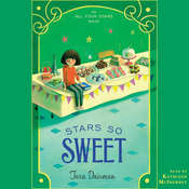 Stars So Sweet Audiobook, by Tara Dairman