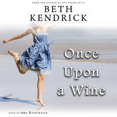 Once Upon a Wine Audiobook, by Beth Kendrick