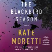 The Blackbird Season: A Novel Audiobook, by Kate Moretti