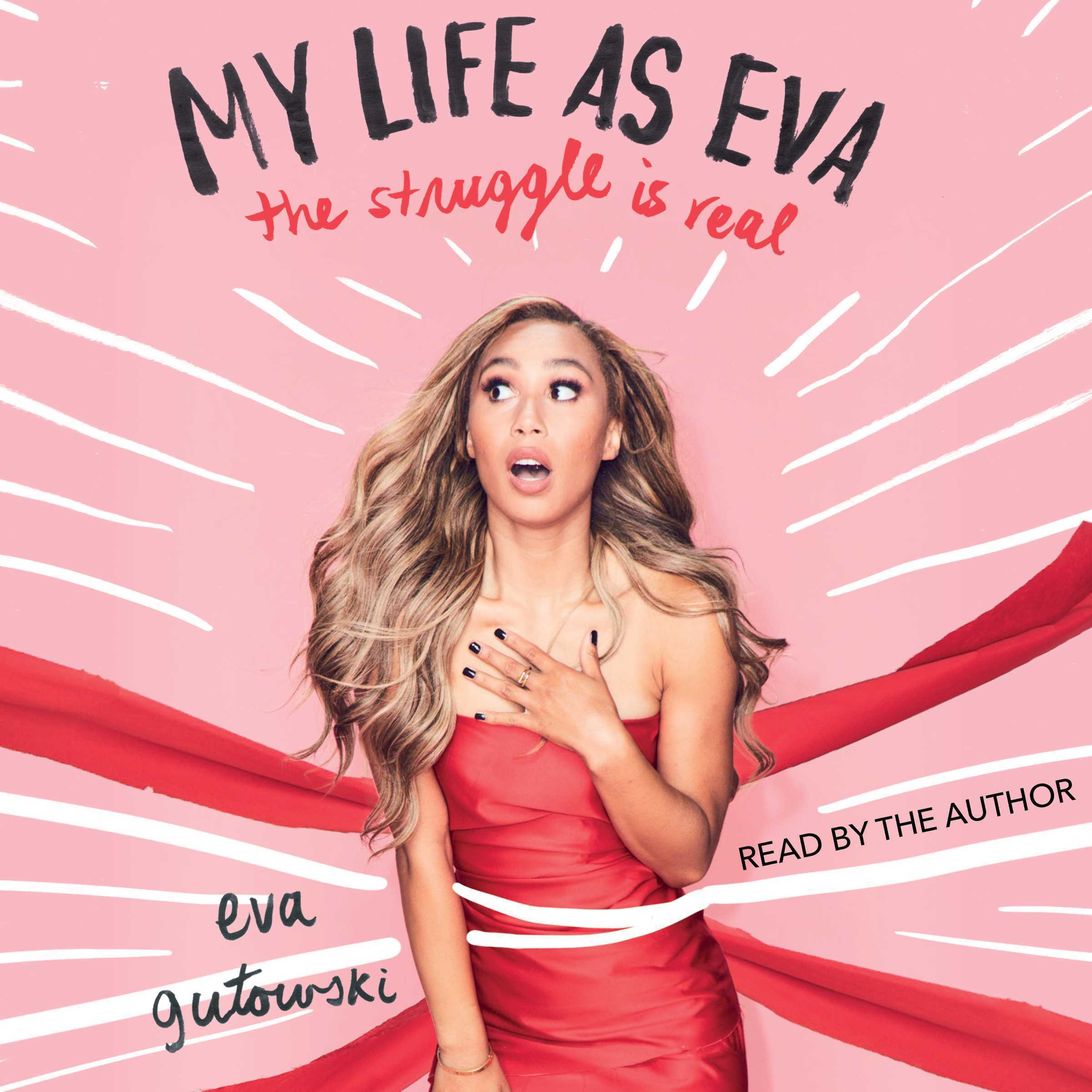 Printable My Life as Eva: The Struggle is Real Audiobook Cover Art