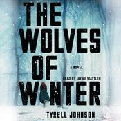 The Wolves of Winter Audiobook, by Tyrell Johnson|