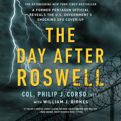 The Day After Roswell Audiobook, by William J. Birnes
