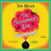 The Philosopher's War: A Novel Audiobook, by Tom Miller