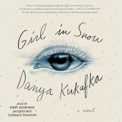 Girl in Snow Audiobook, by Danya Kukafka