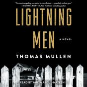 Lightning Men: A Novel Audiobook, by Thomas Mullen