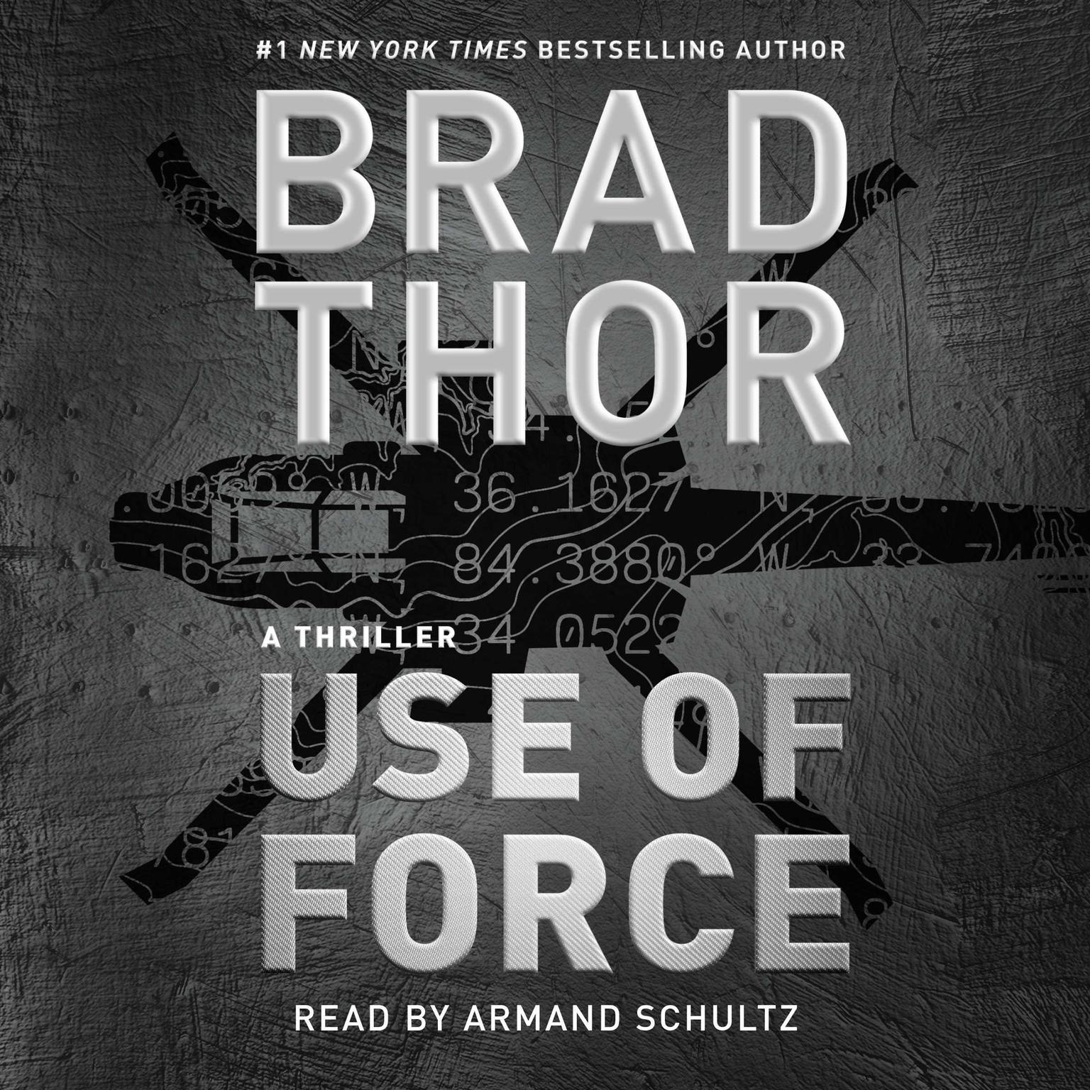 Printable Use of Force: A Thriller Audiobook Cover Art