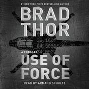 Use of Force: A Thriller Audiobook, by Brad Thor
