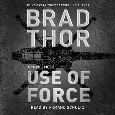 Use of Force: A Thriller Audiobook, by