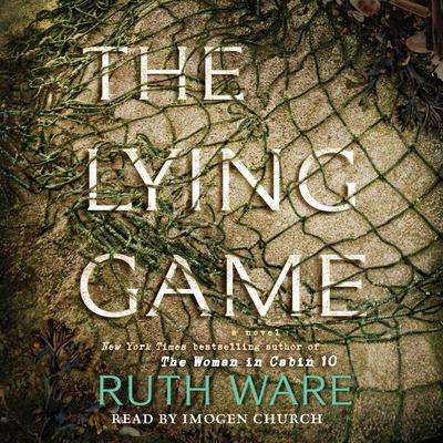 The Lying Game: A Novel Audiobook, by Ruth Ware