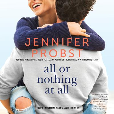 All or Nothing at All Audiobook, by Jennifer Probst