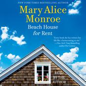 Beach House for Rent Audiobook, by Mary Alice Monroe