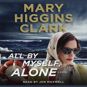 All By Myself, Alone Audiobook, by Mary Higgins Clark