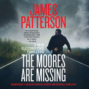 The Moores Are Missing: Thrillers Audiobook, by James Patterson, Loren Estleman, Sam Hawken, Ed Chatterton