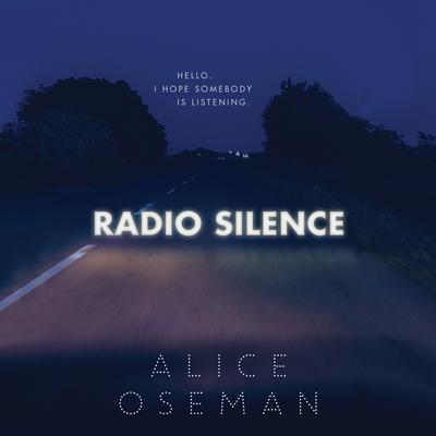 Radio Silence Audiobook, by Alice Oseman