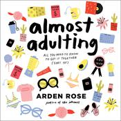Almost Adulting Audiobook, by Arden Rose