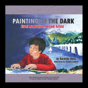 Painting in the Dark: Esref Armagan, Blind Artist Audiobook, by Rachelle Burk