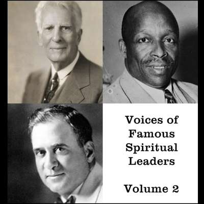 Voices of Famous Spiritual Leaders - Volume 2 Audiobook, by William Bell Riley