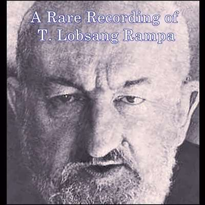 A Rare Recording of T. Lobsang Rampa Audiobook, by