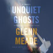 Unquiet Ghosts: A Novel Audiobook, by Glenn Meade