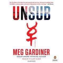 Unsub: A Novel Audiobook, by Meg Gardiner
