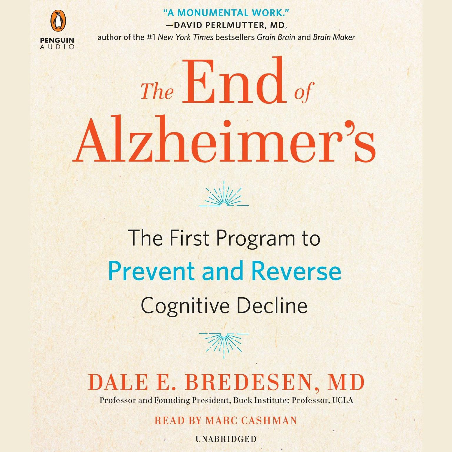 The End of Alzheimer's: The First Program to Prevent and Reverse Cognitive Decline Audiobook, by Dale Bredesen