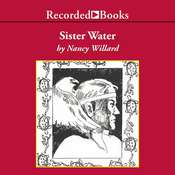 Sister Water, by Nancy Willard