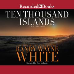 Ten Thousand Islands Audiobook, by Randy Wayne White