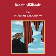 Tic Audiobook, by Ricardo Silva Romero