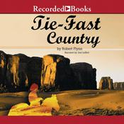 Tie-Fast Country Audiobook, by Robert Flynn