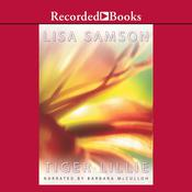 Tiger Lillie Audiobook, by Lisa Samson