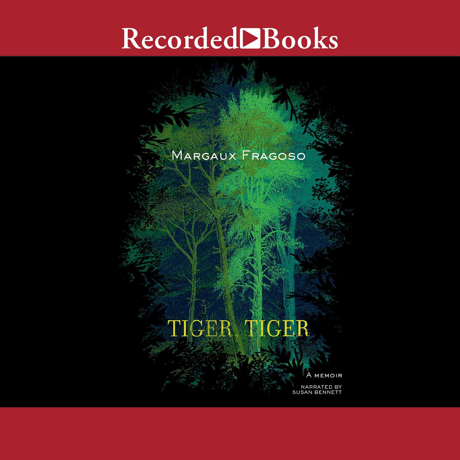 Printable Tiger, Tiger: A Memoir Audiobook Cover Art