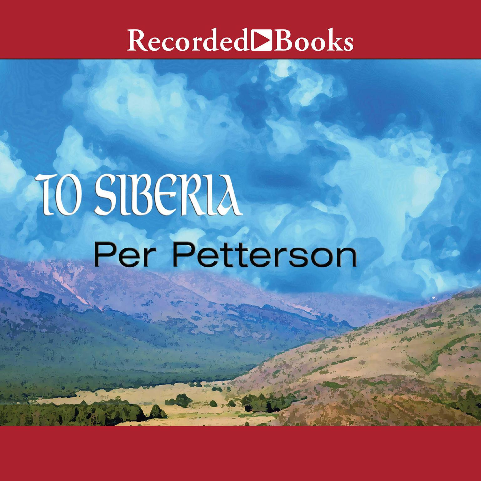 Printable To Siberia: A Novel Audiobook Cover Art