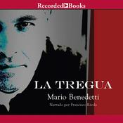 La Tregua: (The Truce) Audiobook, by Mario Benedetti