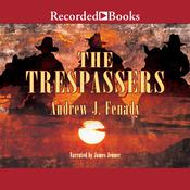 The Trespassers Audiobook, by Andrew J. Fenady