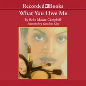 What You Owe Me Audiobook, by Bebe Moore Campbell