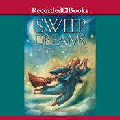 Sweep Dreams, by Nancy Willard