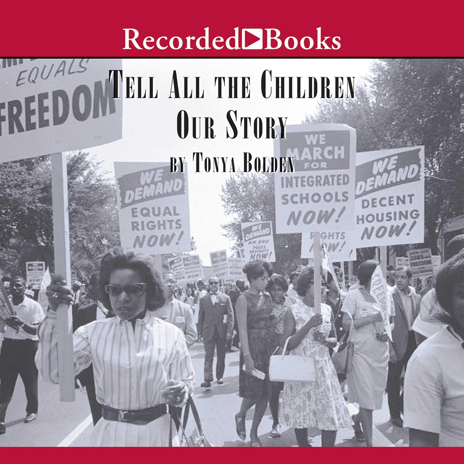 Printable Tell All the Children Our Story: Memories and Mementos of Being Young and Black in America Audiobook Cover Art