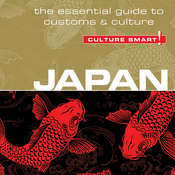 Japan - Culture Smart!: The Essential Guide to Customs & Culture, by Paul Norbury