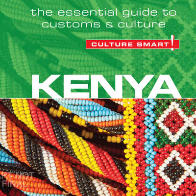 Kenya - Culture Smart!: The Essential Guide to Customs & Culture Audiobook, by Jane Barsby