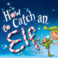 How to Catch an Elf Audiobook, by Adam Wallace