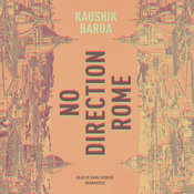 No Direction Rome Audiobook, by Kaushik Barua