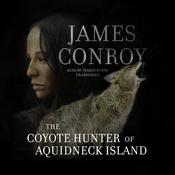 The Coyote Hunter of Aquidneck Island Audiobook, by James Conroy