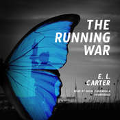 The Running War Audiobook, by Elizabeth L. Carter