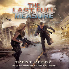 The Last Full Measure Audiobook, by Trent Reedy