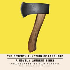 The Seventh Function of Language Audiobook, by Laurent Binet